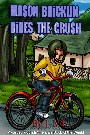 Mason Bricklin Rides the Crush is available now!